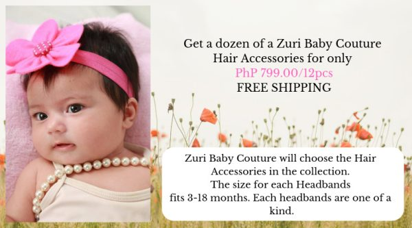 HAIR ACCESSORIES BY THE DOZEN MSG - Zuri Baby Couture PH