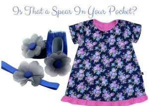 Is That a Spear In Your Pocket Baby Girl Dress Set 3-9 Months