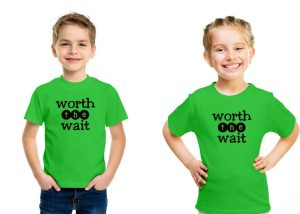 Kids Unisex T-Shirt: Worth the Wait